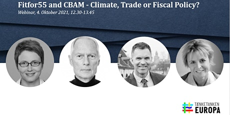 Fit for 55 and CBAM - Climate, Trade or Fiscal Policy? tickets