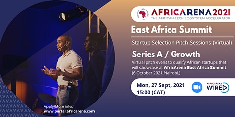 AfricArena East Africa, Virtual Pitch Session - Series A/Growth stage tickets