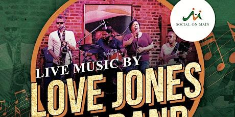 Social on Main Presents: Love Jones the Band tickets