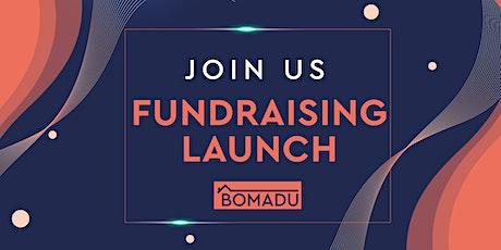 BOMADU Fundraising Launch tickets