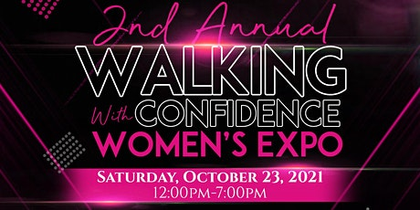 Walking With Confidence 2nd Annual Women's Expo tickets