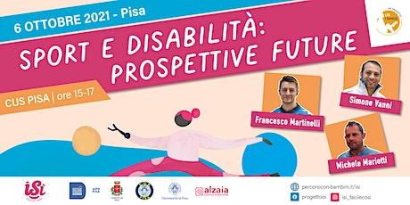Sport e disabilità: prospettive future biglietti
