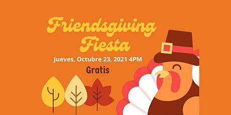 Friendsgiving Fiesta tickets