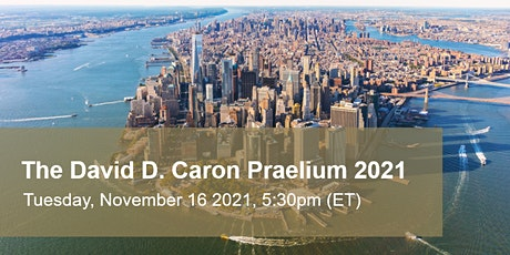 The David D. Caron Praelium 2021 tickets