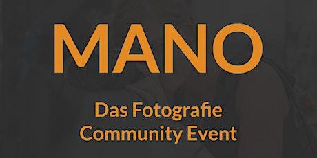 MANO - Das Fotografen Community Event Tickets