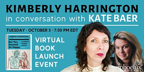 Kimberly Harrington in conversation with Kate Baer: But You Seemed So Happy tickets