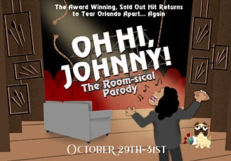 Oh Hi, Johnny! The Room-sical Parody |Partnership with Orlando Artist Guild tickets