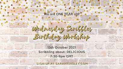 Wednesday Scribbles Birthday Special! tickets