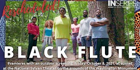 BLACK FLUTE Premiere tickets
