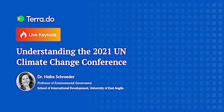 Understanding the 2021 UN Climate Change Conference w/  Dr.Heike Schroeder tickets