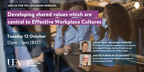 Developing shared values which are central to Effective Workplace Cultures tickets