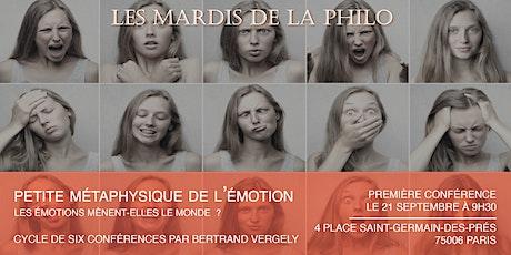 Les Mardis de la Philo : Petite métaphysique de l'émotion billets