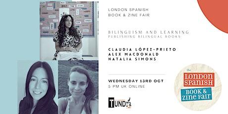 Bilingualism, learning and publishing bilingual books tickets