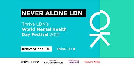 Never Alone LDN - film screening web broadcast tickets