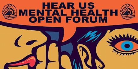 Hear Us Mental Health Open Forum - October tickets