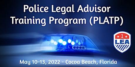 POLICE LEGAL ADVISOR TRAINING PROGRAM (PLATP) 2022 tickets