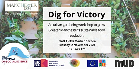 Dig for Victory: Growing Greater Manchester's sustainable food revolution tickets