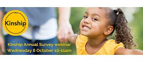Kinship Annual Survey webinar tickets