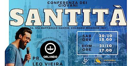 """""""SANTITÀ"""" - CONFERENZA J.O.Y - SABATO biglietti"""
