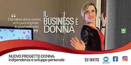 Il business è donna biglietti