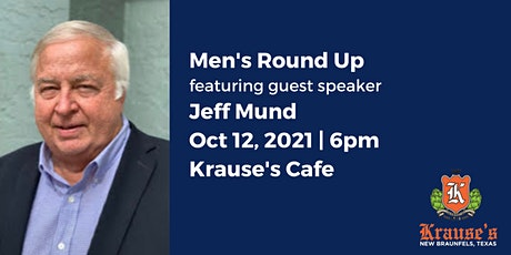 Men's Round Up - Guest Speaker Jeff Mund tickets