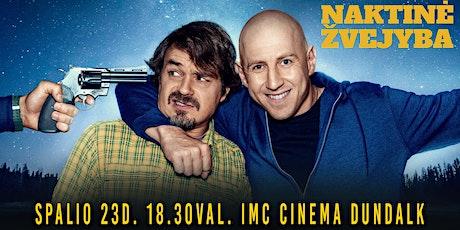 """Filmas """"Naktinė žvejyba""""- DUNDALKE tickets"""