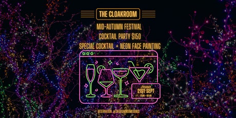 Mid-Autumn Festival Neon Cocktail Party tickets