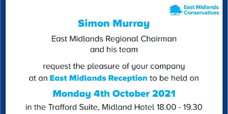 East Midlands Conservative Conference Reception tickets