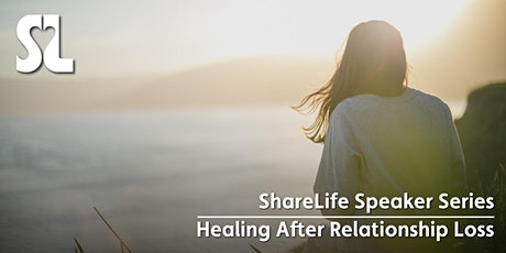 ShareLife Speaker Series: Healing After Relationship Loss tickets