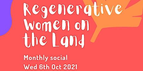 Regenerative Women on the Land - Oct social tickets