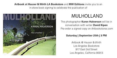 MULHOLLAND   BOOK SIGNING WITH PHOTOGRAPHER KAREN HALVERSON tickets