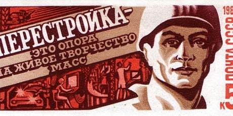 Looking Back on Central Asia's Perestroika | Оглядываясь на перестройку в Ц tickets