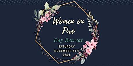 Women on Fire Day Retreat tickets
