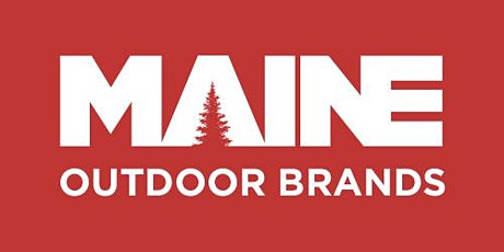 State Funding for your  Maine Outdoor Brand tickets