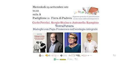 """Carlo Petrini, Sergio Staino e Antonella Rampino """" biglietti"""