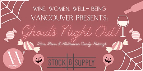Vancouver: Ghouls Night Out! Wine, Brew, & Halloween Candy Pairings! tickets
