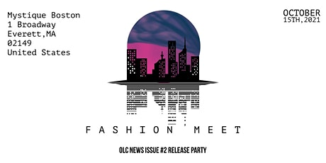 Fashion Meet: OLC News Magazine Release tickets