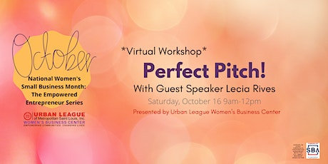 The Empowered Entrepreneur Series: Perfect Pitch! tickets