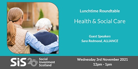 Lunchtime Roundtable - Health & Social Care tickets