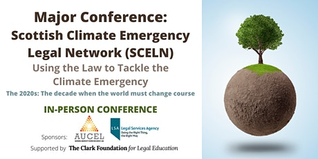 Major Conference: Scottish Climate Emergency Legal Network (SCELN) tickets