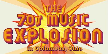 The 70's Music Explosion in Columbus, Ohio tickets