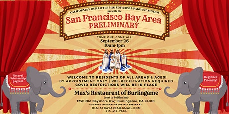 SF Bay Area Preliminary Pageant hosted by California's Our Little Miss tickets