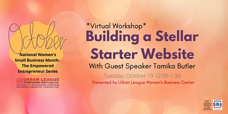 The Empowered Entrepreneur Series: Building A Stellar Starter Website tickets