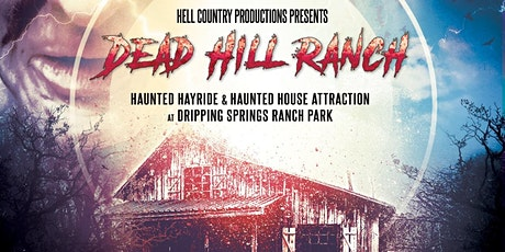 Dead Hill Ranch Haunted House & Hay Ride tickets