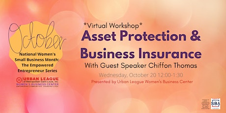 The Empowered Entrepreneur Series: Asset Protection & Business Insurance tickets