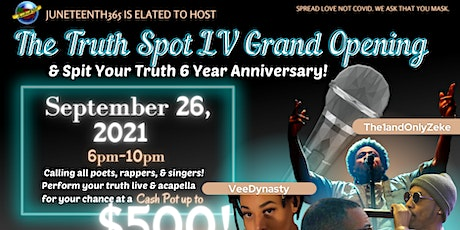 Spit Your Truth 6 Year Anniversary + The Truth Spot Grand Opening! tickets