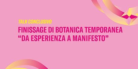 God is Green | Talk Finissage di Botanica Temporanea biglietti