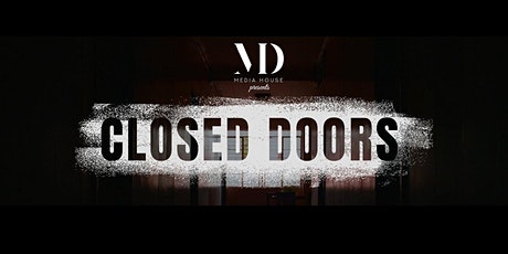 MD Media House presents 'CLOSED DOORS' by Sara Bettencourt: Screening Event tickets