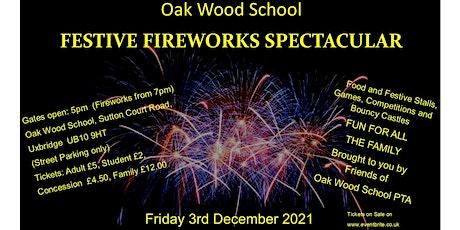 Oak Wood School Festive Fireworks Spectacular tickets