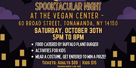 Spooktacular Night at The Vegan Center tickets